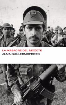 La masacre del Mozote | AlmaGuillermoprieto