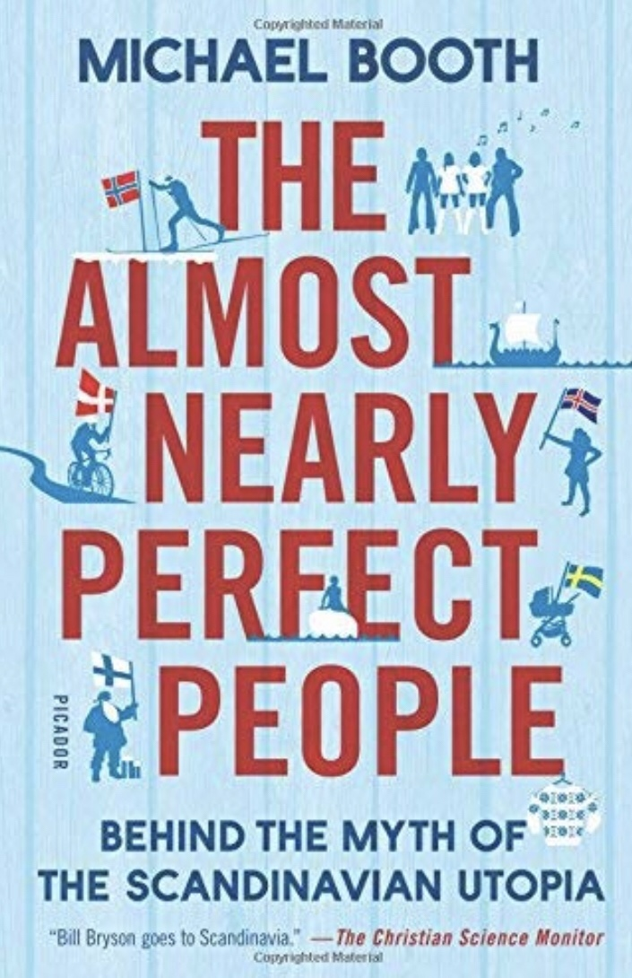The almost nearly perfect people | Michael Booth