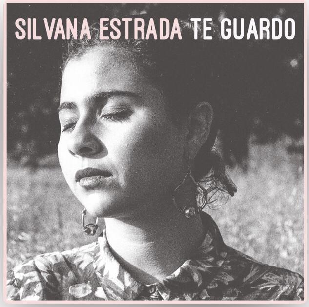 Te guardo | SilvanaEstrada